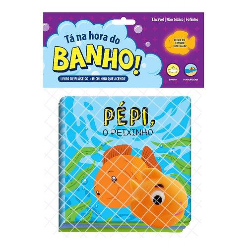 Livro de Banho - Tá na Hora do Banho - Pepi o Peixinho