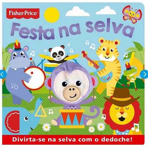 Livro Dedoche - Festa na Selva (Fisher-Price)