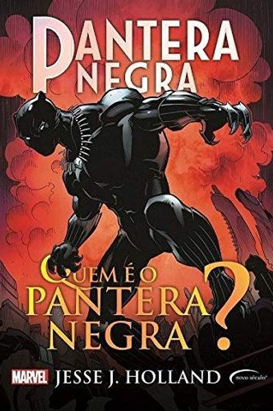 Marvel - Pantera Negra - Quem é o Pantera Negra?