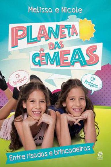 Planeta das Gêmeas - Entre Risadas e Brincadeiras