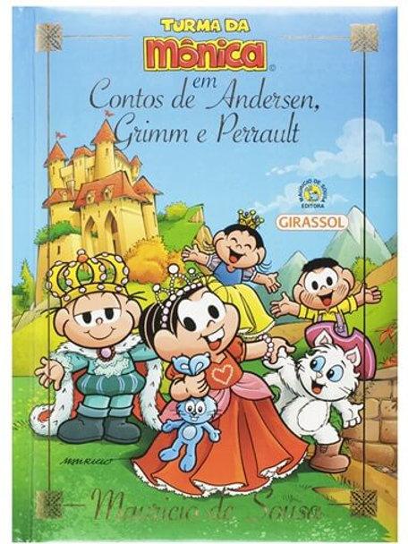 Contos de Andersen, Grimm e Perrault - Turma da Mônica