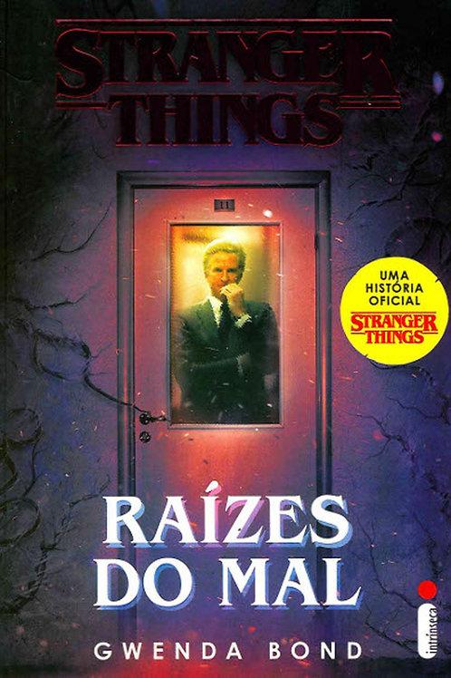 Stranger Things - Raízes do Mal