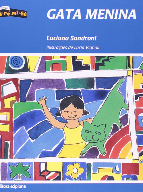 Gata Menina - Luciana Sandroni