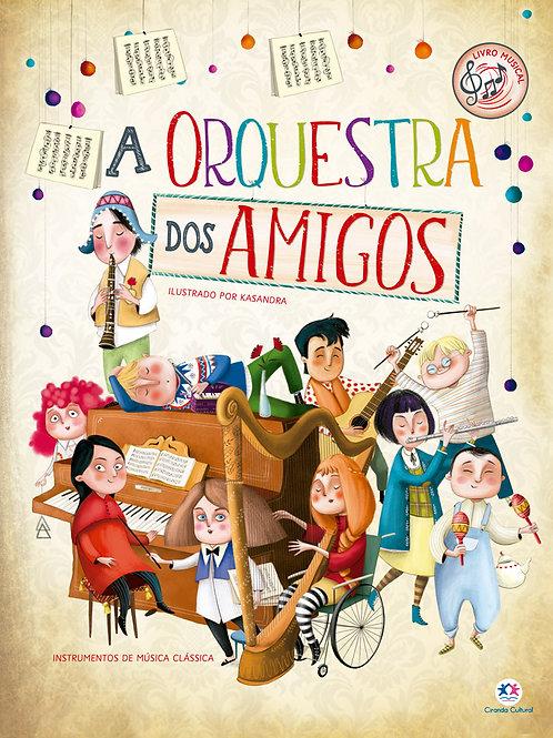 A Orquestra Dos Amigos