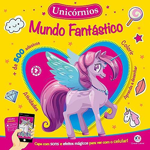 Mundo Fantástico - Unicórnios - Atividades e 500 adesivos