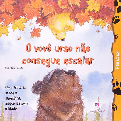 O Vovô Urso Não Consegue Escalar