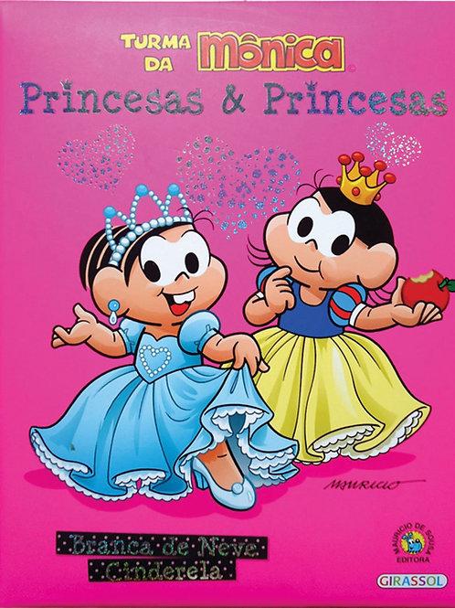 Turma da Mônica - Princesas & Princesas - (Rosa)