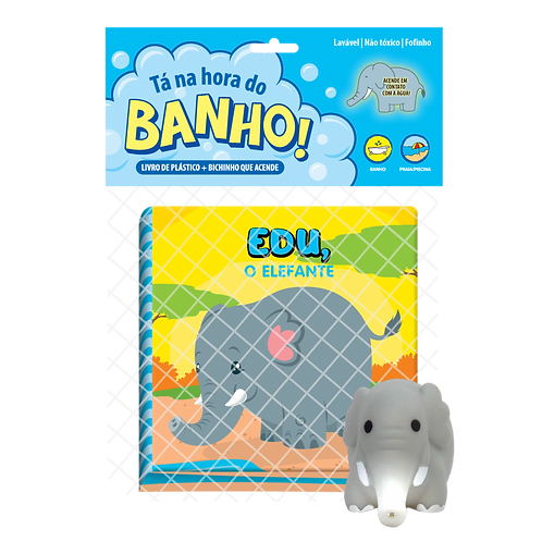 Livro de Banho - Tá na Hora do Banho  - Edu o Elefante