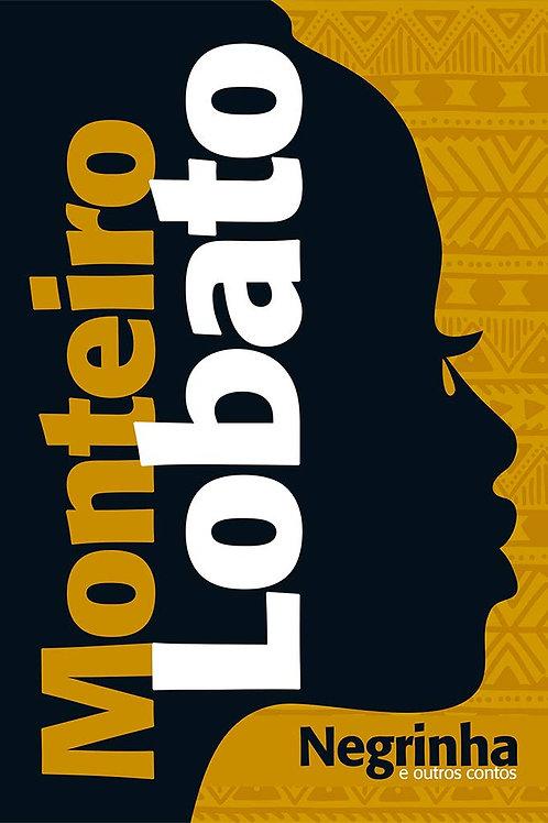 Negrinha e Outros Contos - Monteiro Lobato