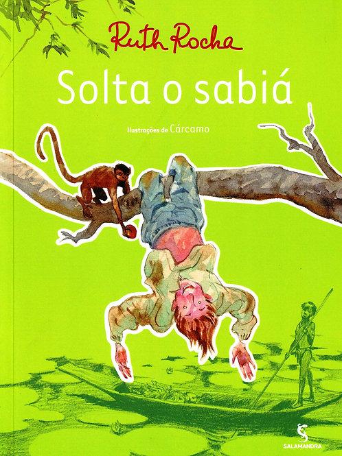 Solta o Sabiá - Ruth Rocha