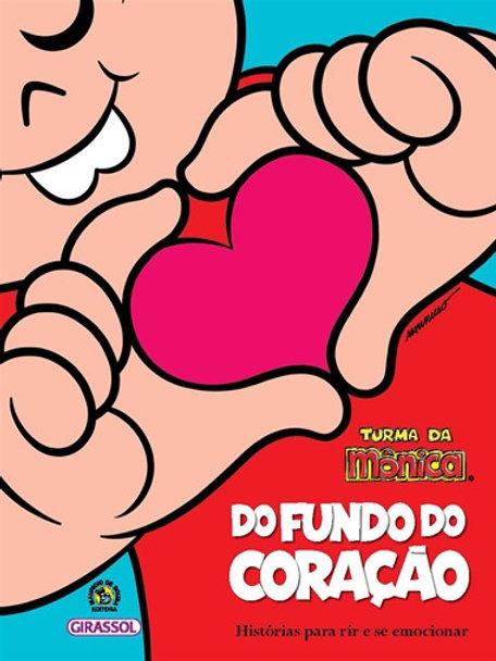 Do Fundo do Coração - Turma da Mônica