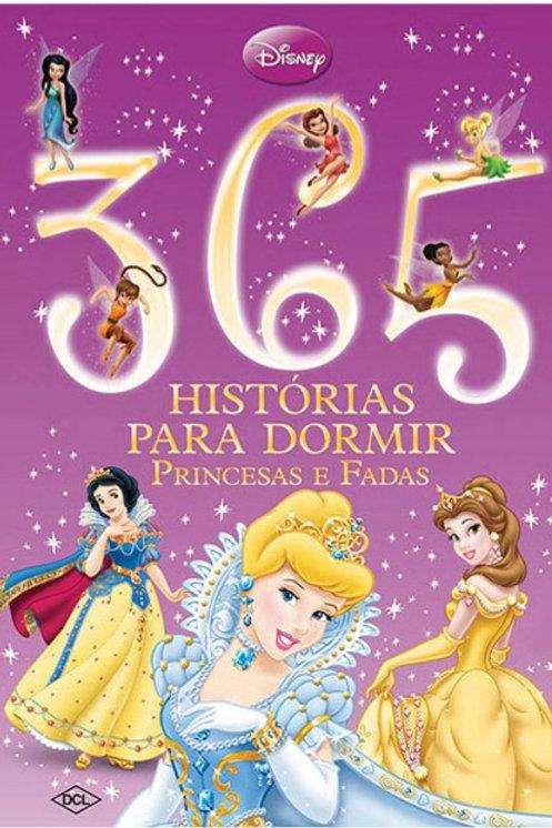 365 Histórias Para Dormir - Disney Princesas e Fadas