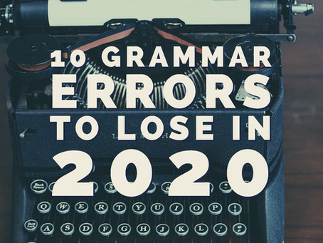 10 Grammar Errors to Lose in 2020