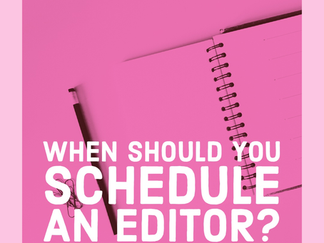 When Should You Schedule a Book Editor?
