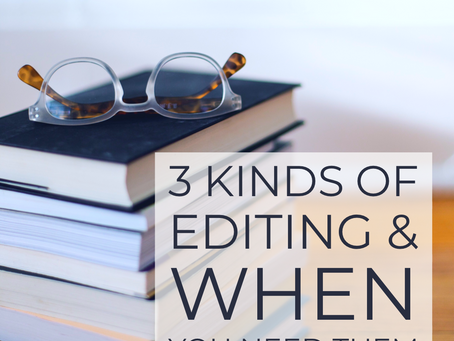 3 Common Editing Services and When You Need Them