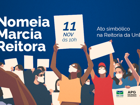 Ato na reitoria da UnB defenderá nomeação de Marcia Abrahão Moura
