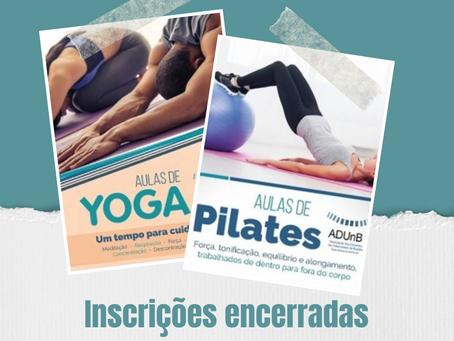 Pilates e Yoga têm inscrições encerradas. ADUnB entrará em contato para efetivação da matrícula.
