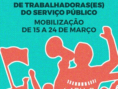 Servidoras e servidores realizam jornada de lutas de 15 a 24 de março