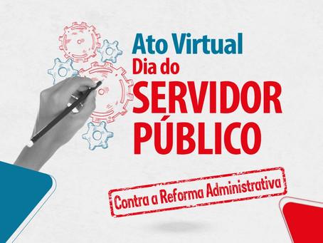 Ato em defesa dos serviços públicos mobiliza entidades contra Reforma Administrativa