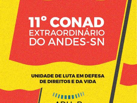 11º CONAD Extraordinário: unidade de luta em defesa de direitos e da vida