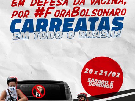 Carreata em defesa da vacina, por #forabolosonaro!
