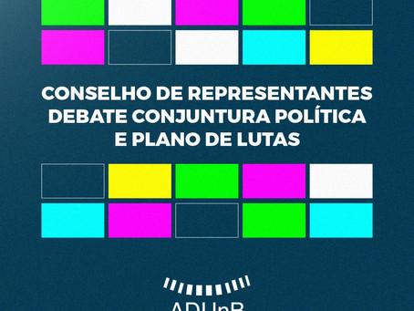 Conselho de Representantes debate Conjuntura Política e Plano de Lutas