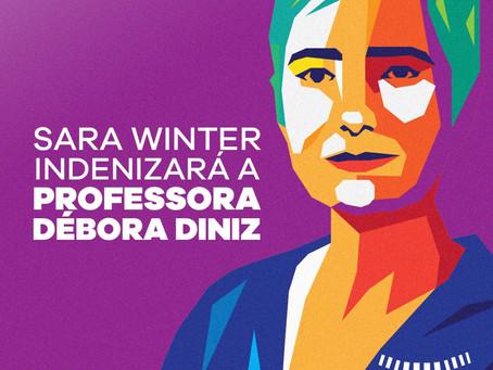 Sara Winter indenizará a professora Débora Diniz