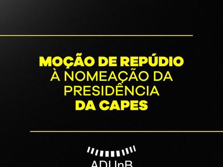 Moção de repúdio à nomeação da presidência da CAPES