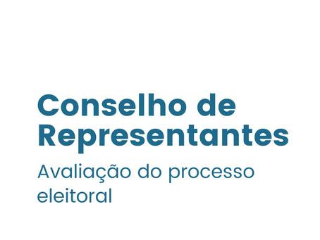 CR: avaliação do processo eleitoral