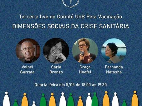 """Em live, Comitê UnB pela Vacinação debaterá """"Dimensões sociais da crise sanitária"""""""