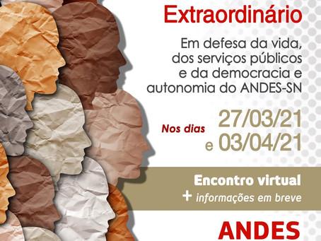 11º Conad extraordinário ANDES-SN acontece nos dias 27/3 e 3/4 de 2021.