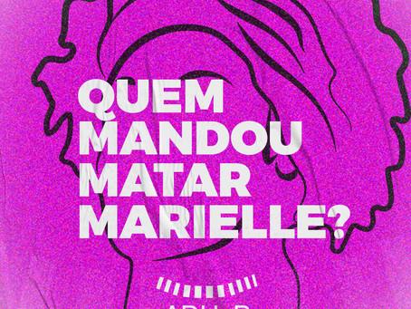 Três anos sem respostas. Quem mandou matar Marielle Franco? E por quê?