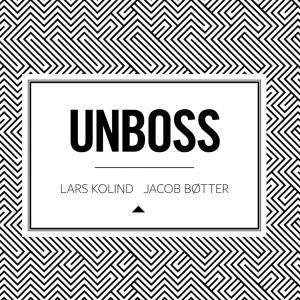 Let's UNBOSS ...