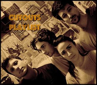 PLAYLIST: CUTOUTS