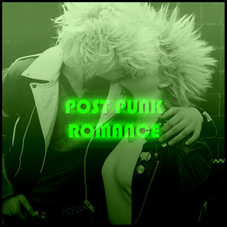 PLAYLIST: POST PUNK ROMANCE