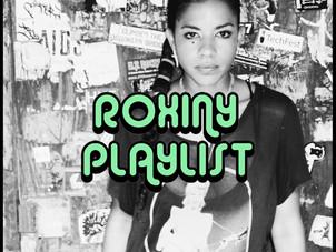 PLAYLIST: ROXINY