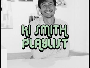 PLAYLIST: KI SMITH
