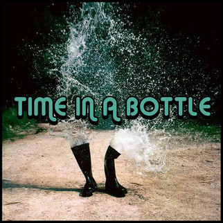 PLAYLIST: TIME IN A BOTTLE