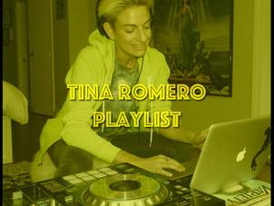 PLAYLIST: TINA ROMERO