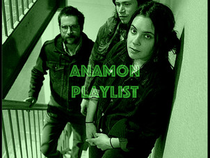 PLAYLIST: ANAMON