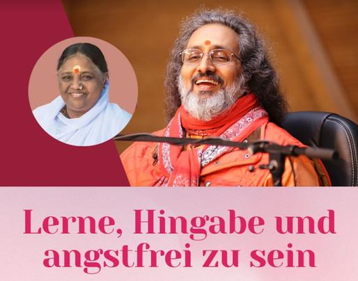 """Online-Retreat mit Swami Amritaswarupananda Puri, 29.-30.5. """"Lerne Hingabe und angstfrei zu sein"""""""