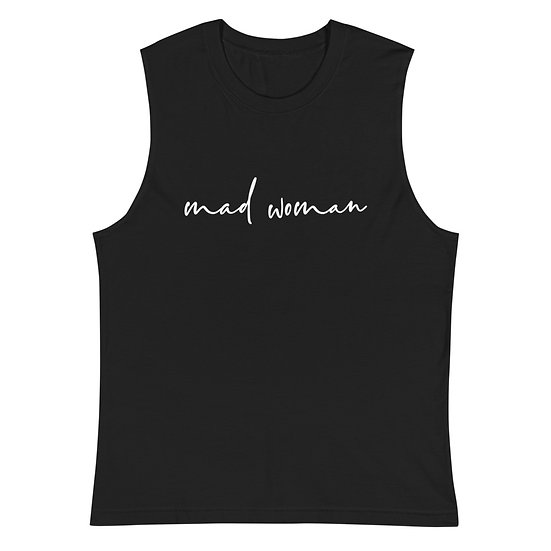 Mad Woman Muscle Shirt