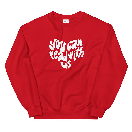 You Can Read With Us Unisex Sweatshirt
