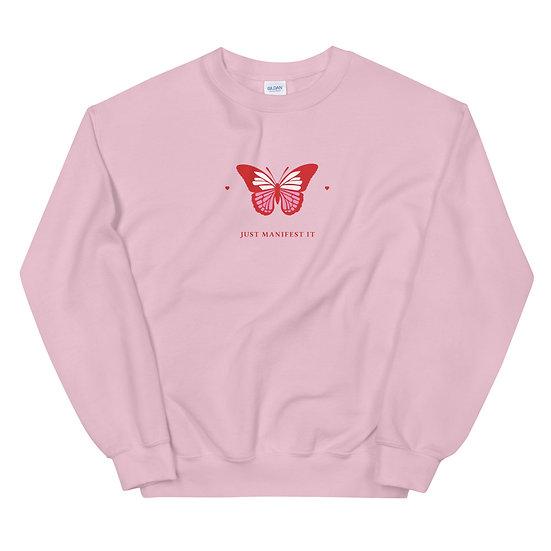 Manifest It Unisex Sweatshirt
