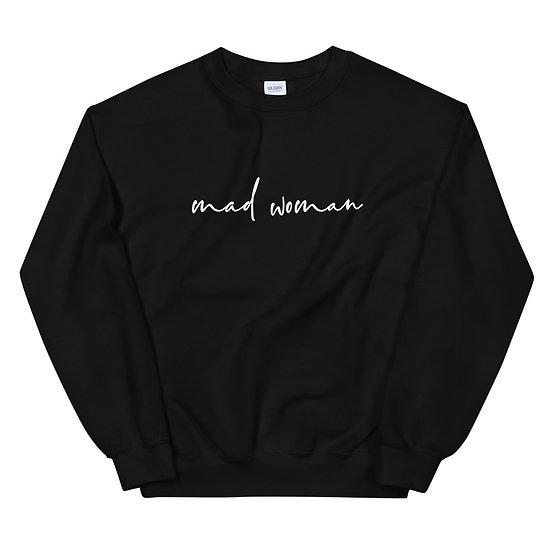 Mad Woman Sweatshirt