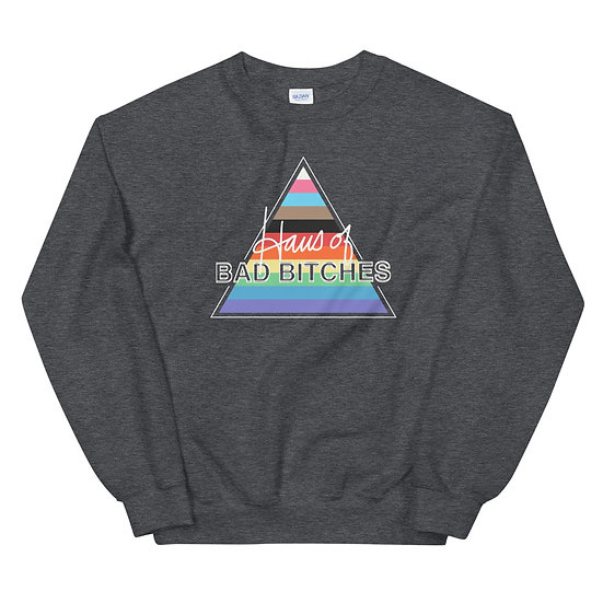 LIMITED EDITION Haus of Bad Bitches Unisex Sweatshirt