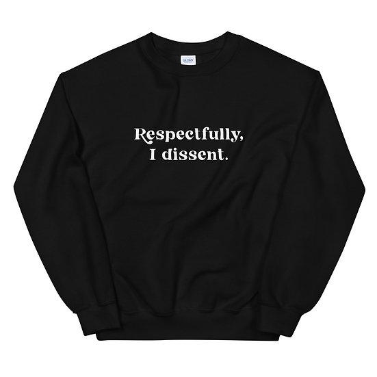 Dissent Unisex Sweatshirt