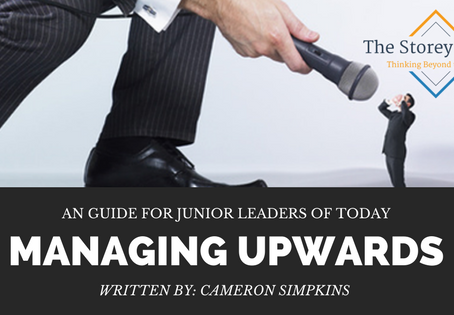 A Guide for Junior Leaders of Today: Managing Upwards