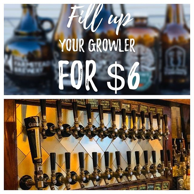 Fill your GROWLER for Only $6 Come in an