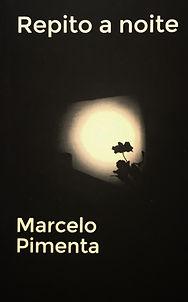 Livro Repito a noite Marcelo Pimenta